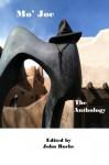 Mo' Joe: The Joe the Poet Anthology (The Continuing Saga of Joe the Poet) (Volume 2) - John Roche