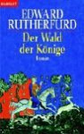 Der Wald Der Könige - Edward Rutherfurd