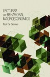 Lectures on Behavioral Macroeconomics - Paul De Grauwe