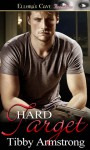 Hard Target - Tibby Armstrong