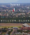 Juarez - William Olson