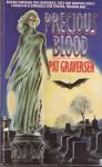 Precious Blood - Pat Graversen