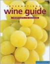 International Wine Guide: Shortcuts to Success - Susy Atkins, William Reavell