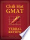 Chili Hot GMAT: Verbal Review - Brandon Royal