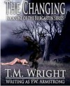 The Changing - F.W. Armstrong, T.M. Wright