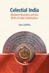 Celestial India - Isaac Lubelsky, Yael Lotan