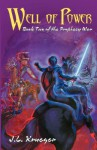 Well of Power: Book Two of the Prophecy War - J.L. Krueger