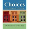 Choices:4th (Fourth) Edition A Basic Writing Guide with Readings - Kate Mangelsdorf