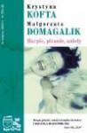 Harpie piranie anioły - Małgorzata Domagalik