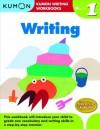 Grade 1 Writing (Kumon Writing Workbooks) - Kumon Publishing