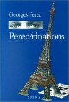Perec/rinations (French Edition) - Georges Perec