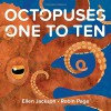 Octopuses One to Ten - Ellen Jackson, Robin Page