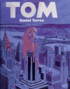Tom - Daniel Torres, Julie Simmons-Lynch