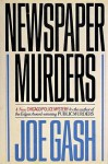 Newspaper Murders: A Chicago Police Mystery - Joe Gash