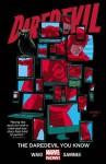 Daredevil Vol. 3: The Daredevil You Know - Mark Waid, Chris Samnee
