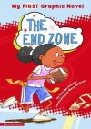 The End Zone (My First Graphic Novel) - Lori Mortensen, Mary Sullivan