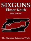 Sixguns - Elmer Keith