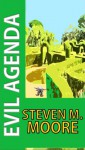 Evil Agenda (Clones and Mutants Series) - Steven M. Moore