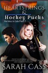 Heartstrings and Hockey Pucks (Holidays in Lake Point Book 7) - Sarah Cass