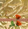 Everything Romantic: A Book For Lovers - Michael Newman
