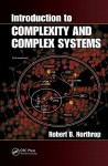 Introduction to Complexity and Complex Systems - Robert B. Northrop