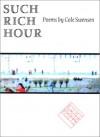 Such Rich Hour - Cole Swensen