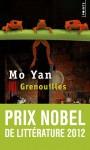 Grenouilles - Mo Yan, Chantal Chen-Andro
