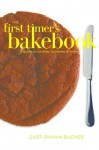 First Timer's Guide to Cookies (First Timer's Baking Book 2) - Shawn Bucher