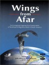 Wings from Afar: An Ecoregional Approach to Conservation of Neotropical Birds in South America - Leslie Adkin, Robert S. Ridgely, Leslie Adkins, Roberto Roca