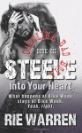 Steele: Into Your Heart (Carolina Bad Boys) (Volume 3) - Rie Warren