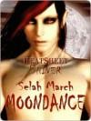 Moondance - Selah March
