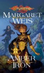 Amber and Iron (Dragonlance: The Dark Disciple, #2) - Margaret Weis