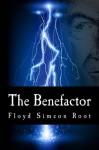 The Benefactor - Floyd Simeon Root