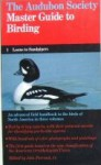 The Audubon Society Master Guide to Birding: Loons to Sandpipers - John Farrand