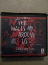 The Walls Around Us - Nova Ren Suma, n.a.