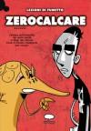 Zerocalcare: L'ascesa dell'Armadillo, dai blog ai centri sociali alle librerie - Laura Scarpa, Zerocalcare