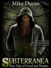 Subterranea - Mike Duran