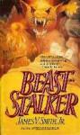 Beaststalker - James V. Smith Jr.