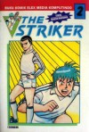 The Striker Vol. 2 - Yasushi Hironaka, Takeshi Maekawa