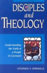 Disciples and Theology - Stephen V. Sprinkle
