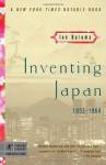 Inventing Japan: 1853-1964 - Ian Buruma