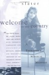Welcome to My Country - Lauren Slater