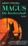 Magus - Die Bruderschaft - Arno Strobel