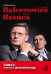 Zagadki Wzrostu Gospodarczego. Siły Napędowe i Kryzysy - Analiza Porównawcza - Balcerowicz Leszek,  Rzońca Andrzej