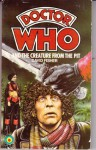 Doctor Who And The Creature From The Pit - David Fisher