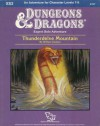Thunderdelve Mountain: Module Xs2 (Dungeons & Dragons) - William Carlson