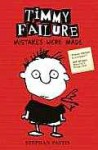 Timmy Failure: Mistakes Were Made. Stephan Pastis - Stephan Pastis