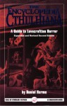 The Encyclopedia Cthulhiana: A Guide to Lovecraftian Horror (Call of Cthulhu) - Daniel Harms