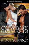 Cowboy Outcasts - Stacey Espino