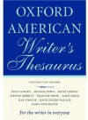 The Oxford American Writer's Thesaurus - Christine A. Lindberg, Erin McKean